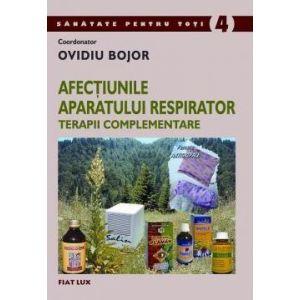 AFECŢIUNILE APARATULUI RESPIRATOR. TERAPII COMPLEMENTARE, 284 pagini, de Ovidiu Bojor