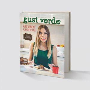 GUST VERDE - CARTE DE BUCATE, 160 pagini, Ramona Constantinescu